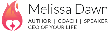 Melissa Dawn | CEO of Your Life